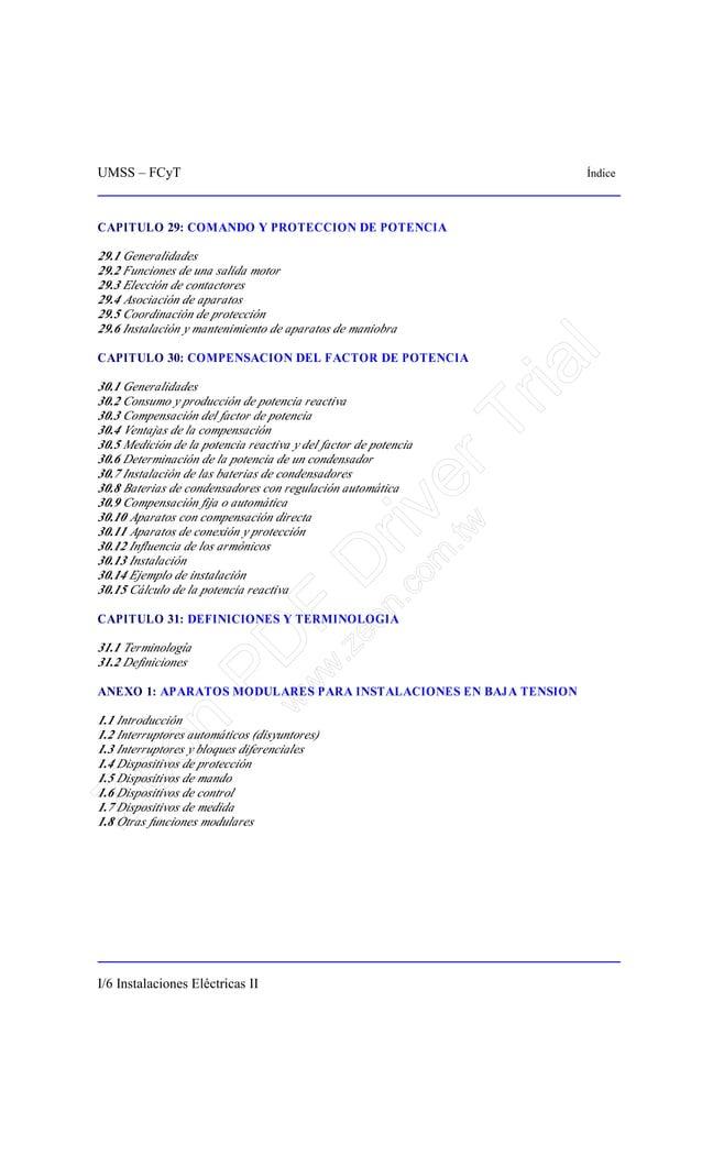 UMSS – FCyT Índice I/6 Instalaciones Eléctricas II CAPITULO 29: COMANDO Y PROTECCION DE POTENCIA 29.1 Generalidades 29.2 F...