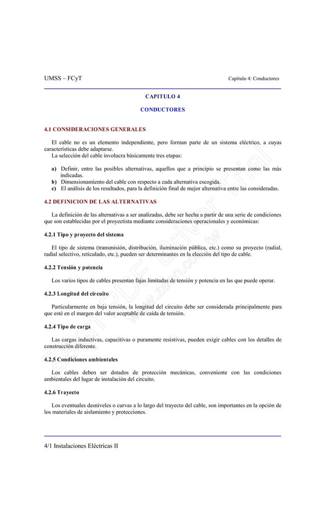 UMSS – FCyT Capítulo 4: Conductores 4/1 Instalaciones Eléctricas II CAPITULO 4 CONDUCTORES 4.1 CONSIDERACIONES GENERALES E...