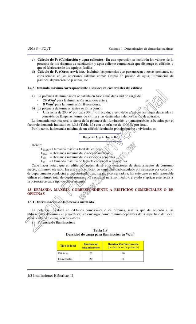 UMSS – FCyT Capítulo 1: Determinación de demandas máximas 1/5 Instalaciones Eléctricas II c) Cálculo de P3 (Calefacción y ...