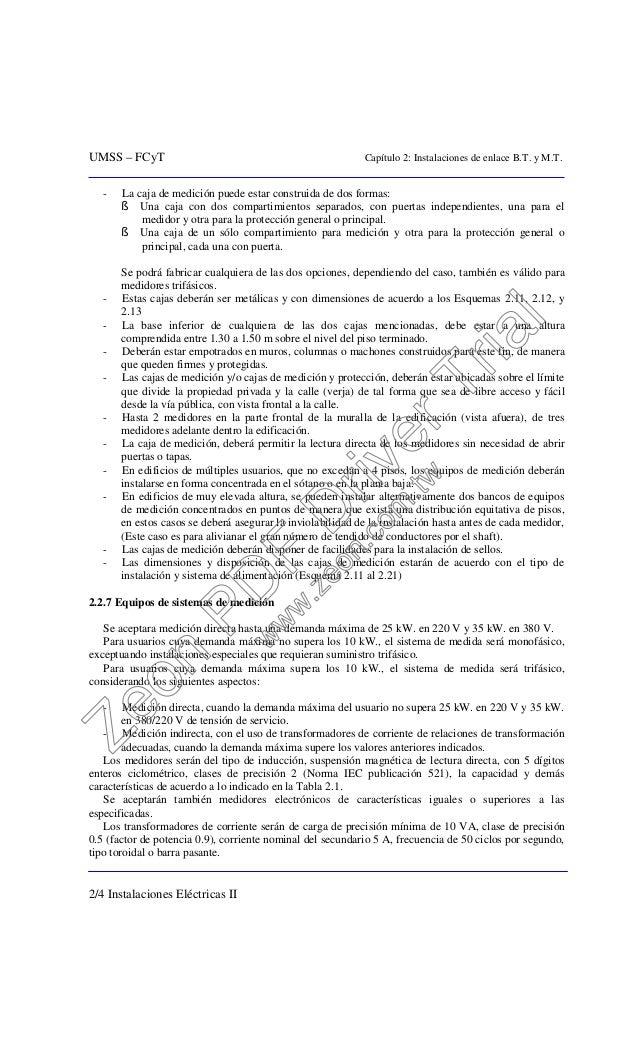 UMSS – FCyT Capítulo 2: Instalaciones de enlace B.T. y M.T. 2/4 Instalaciones Eléctricas II - La caja de medición puede es...