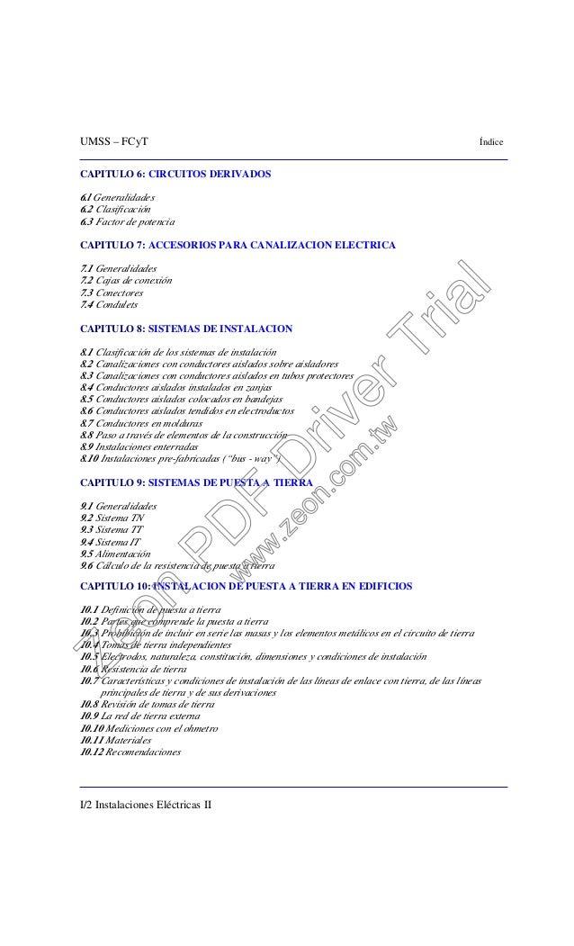 UMSS – FCyT Índice I/2 Instalaciones Eléctricas II CAPITULO 6: CIRCUITOS DERIVADOS 6.l Generalidades 6.2 Clasificación 6.3...