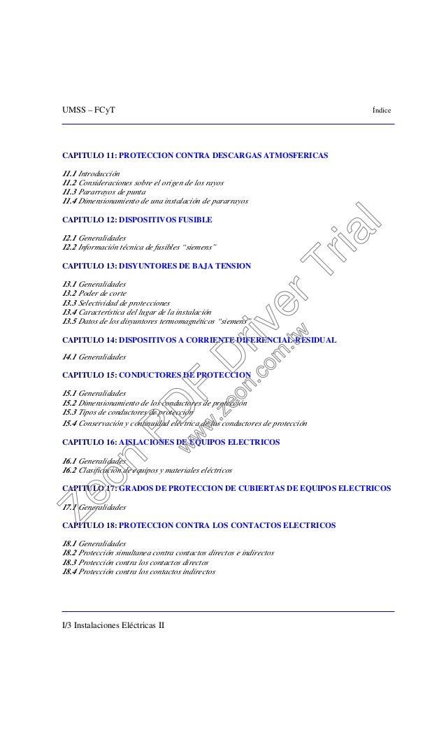 UMSS – FCyT Índice I/3 Instalaciones Eléctricas II CAPITULO 11: PROTECCION CONTRA DESCARGAS ATMOSFERICAS 11.1 Introducción...