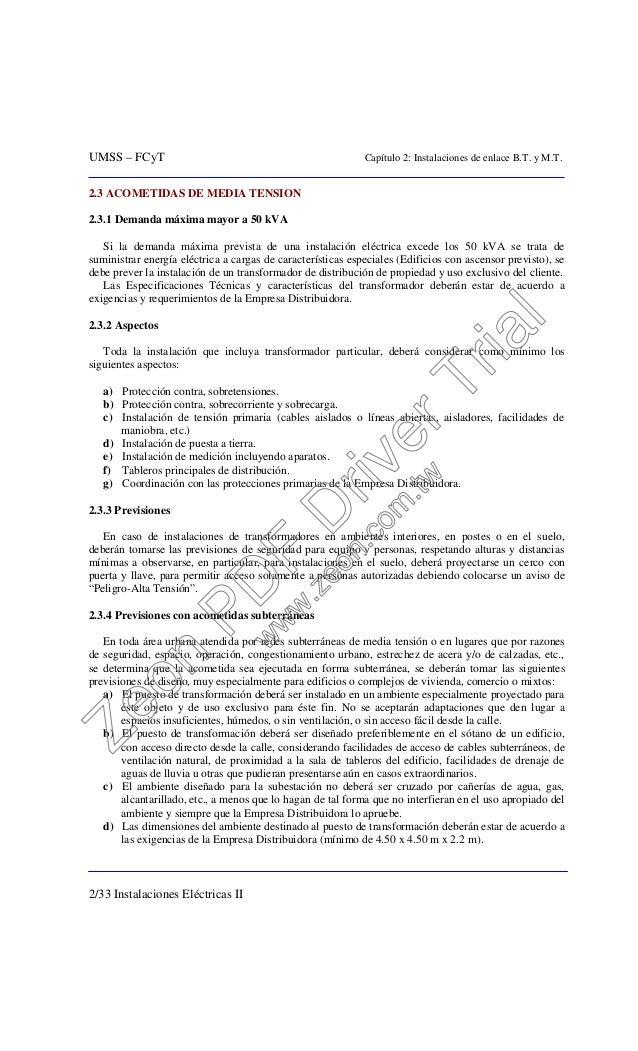 UMSS – FCyT Capítulo 2: Instalaciones de enlace B.T. y M.T. 2/33 Instalaciones Eléctricas II 2.3 ACOMETIDAS DE MEDIA TENSI...