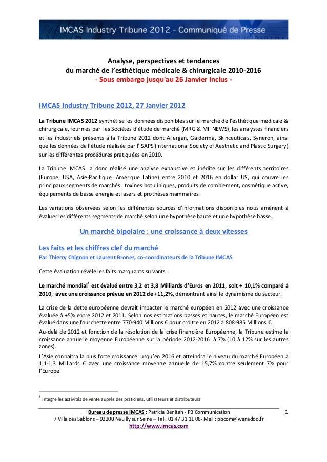 Bureau  de  presse  IMCAS  :  Patricia  Bénitah  -‐  PB  Communication   7  Villa  des  S...