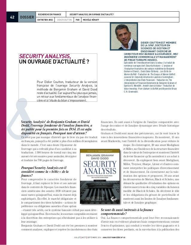 42 DOSSIER ENTRETIEN AVEC DIDIER COUTTON PAR MICHÈLE HÉNAFF RECHERCHE EN FINANCE SECURITY ANALYSIS, UN OUVRAGE D'ACTUALITÉ...