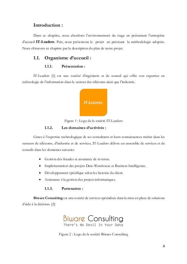 4 Introduction : Dans ce chapitre, nous abordons l'environnement du stage en présentant l'entreprise d'accueil IT-Leaders....