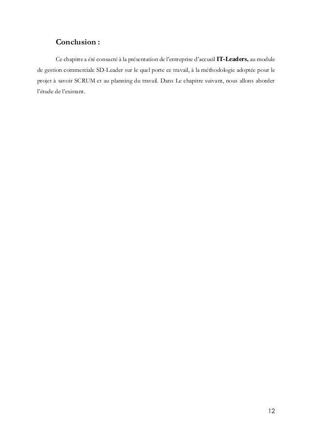 12 Conclusion : Ce chapitre a été consacré à la présentation de l'entreprise d'accueil IT-Leaders, au module de gestion co...