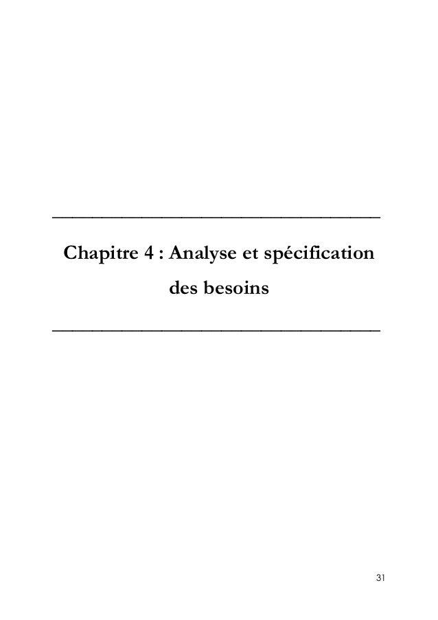 31 _________________________________ Chapitre 4 : Analyse et spécification des besoins _________________________________