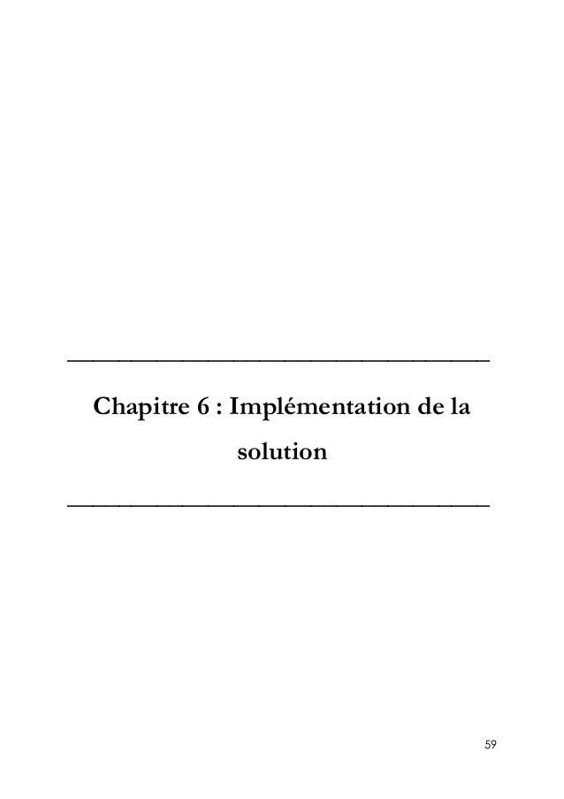 59 _________________________________ Chapitre 6 : Implémentation de la solution _________________________________