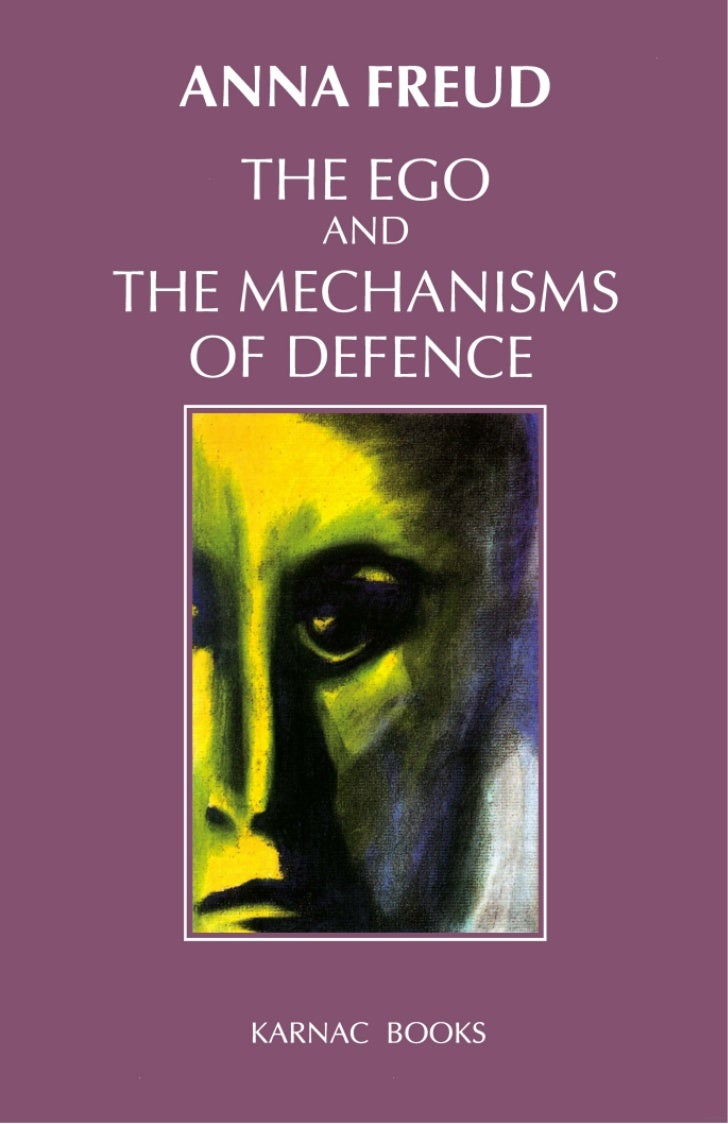 67612956 the-ego-and-the-mechanisms-of-defence-by-anna-freud