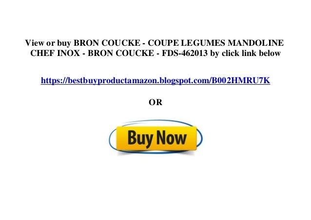 View or buy BRON COUCKE - COUPE LEGUMES MANDOLINE CHEF INOX - BRON COUCKE - FDS-462013 by click link below https://bestbuy...