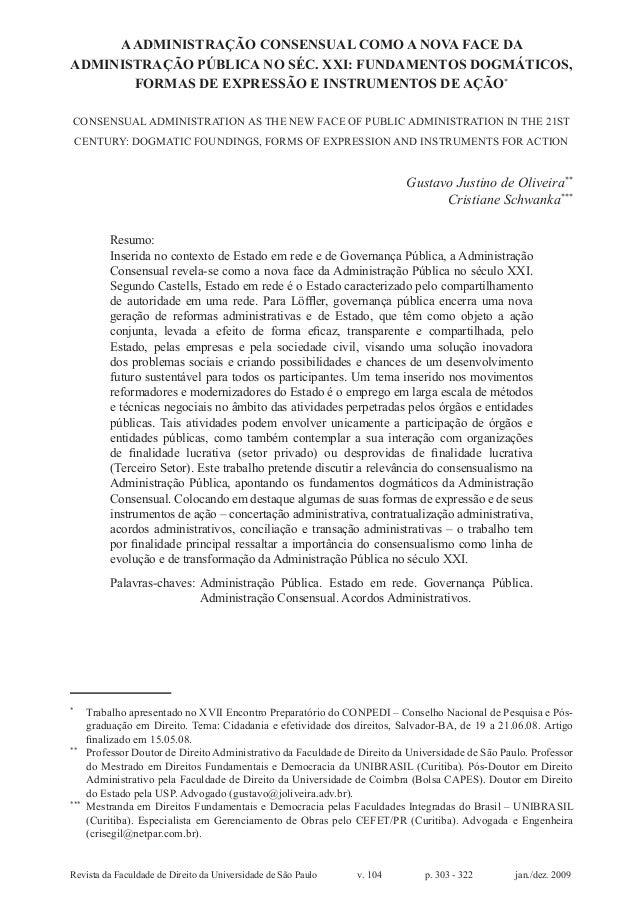 Revista da Faculdade de Direito da Universidade de São Paulo v. 104 p. 303 - 322 jan./dez. 2009 AADMINISTRAÇÃO CONSENSU...