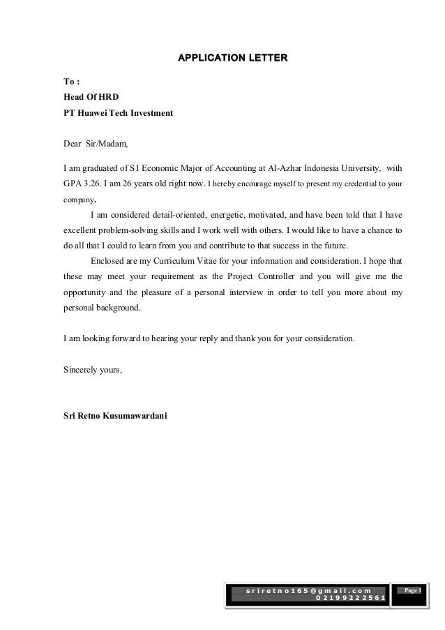 s r i r e t n o 1 6 5 @ g m a i l . c o m 0 2 1 9 9 2 2 2 5 6 1 Page 1 APPLICATION LETTER To : Head Of HRD PT Huawei Tech ...