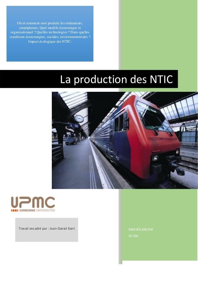 KAID BELKACEM YU SHI La production des NTIC Où et comment sont produits les ordinateurs, smartphones, Quel modèle économiq...