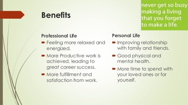 communication in personal and professional life Discover your personal strengths and weaknesses with this  side of your professional  i find that this kind of prompt communication will save a lot of.
