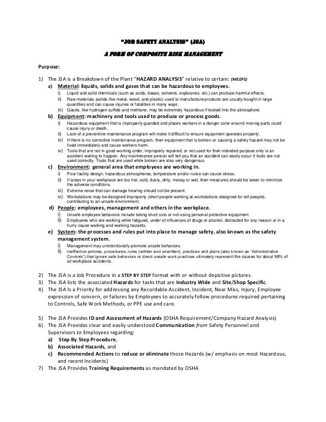 """""""JOB SAFETY ANALYSIS"""" (jsA) A form of composite risk management Purpose: 1) The JSA is a Breakdown of the Plant """"HAZARD AN..."""