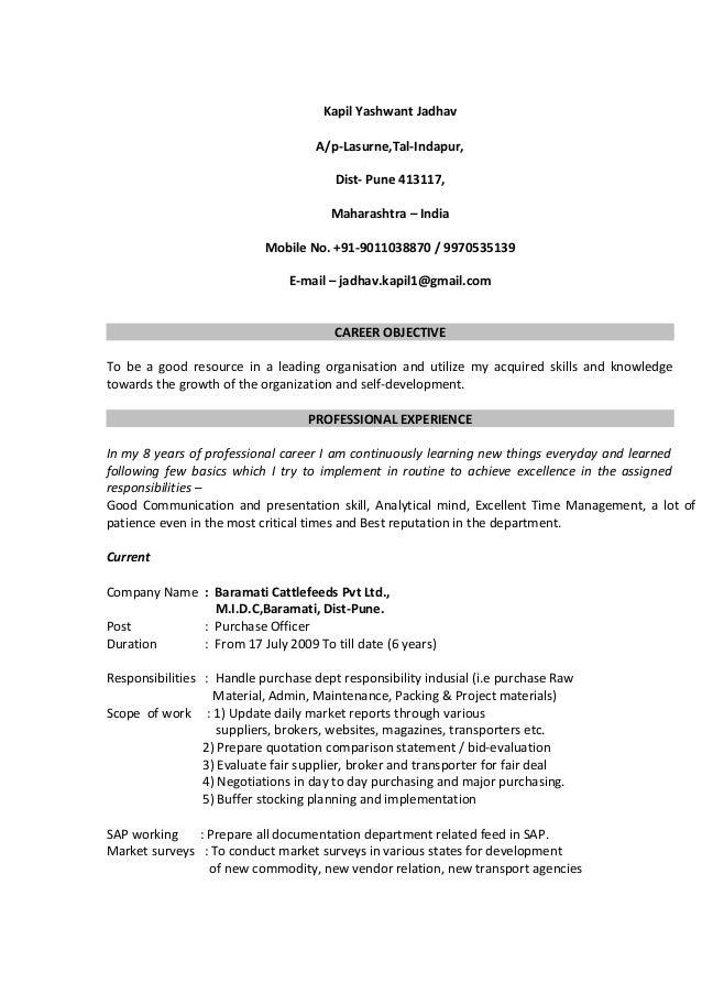 Kapil Yashwant Jadhav A/p-Lasurne,Tal-Indapur, Dist- Pune 413117, Maharashtra – India Mobile No. +91-9011038870 / 99705351...