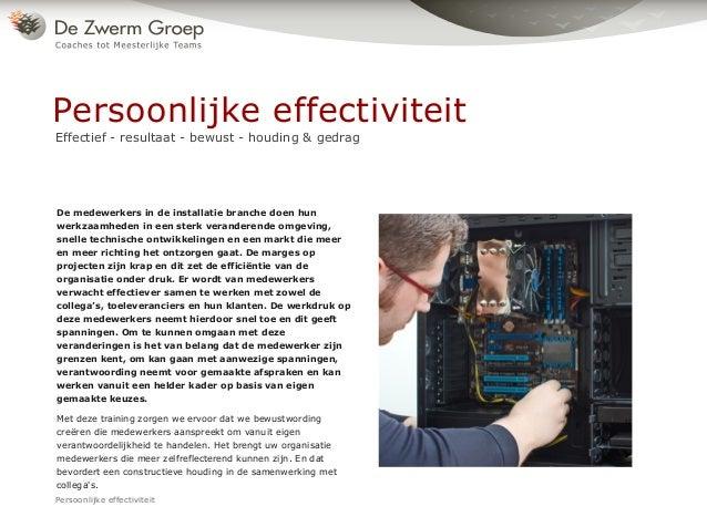 De medewerkers in de installatie branche doen hun werkzaamheden in een sterk veranderende omgeving, snelle technische ontw...