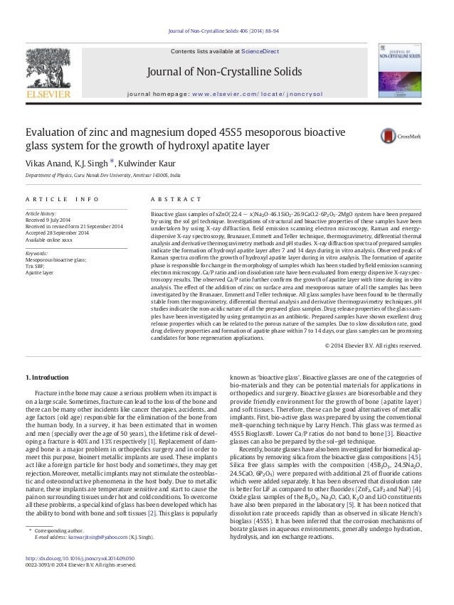 Evaluation of zinc and magnesium doped 45S5 mesoporous bioactive glass system for the growth of hydroxyl apatite layer Vik...