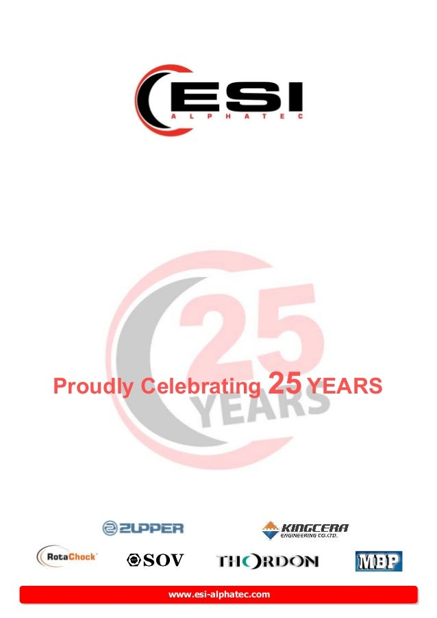 www.esi-alphatec.com Proudly Celebrating 25 YEARS