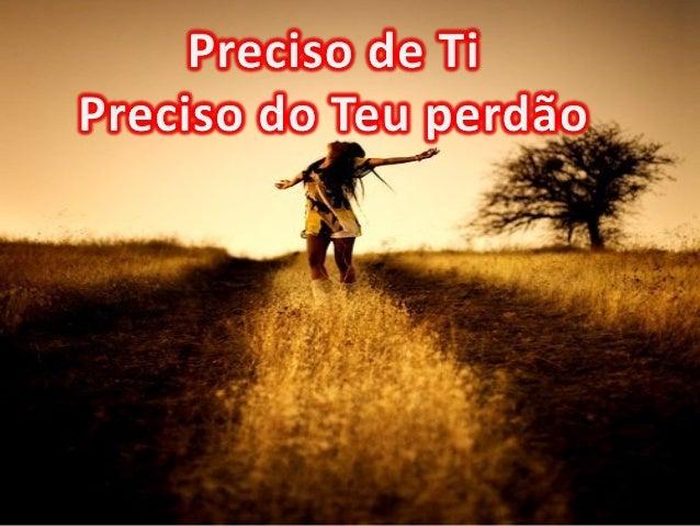 Mas eu não vou desistirMas eu não vou desistir Ajuda-me SenhorAjuda-me Senhor Eu quero permanecer ContigoEu quero permanec...