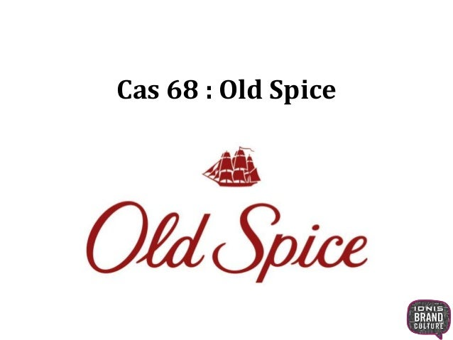 Cas 68 : Old Spice