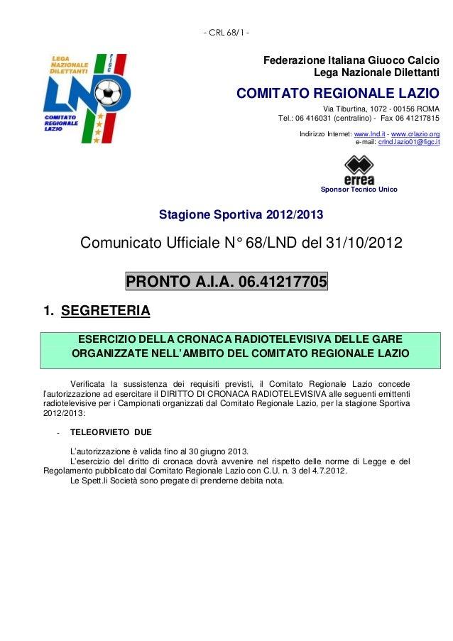 - CRL 68/1 -                                                           Federazione Italiana Giuoco Calcio                 ...