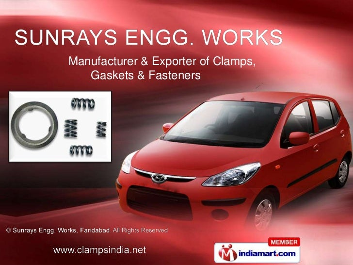 Manufacturer & Exporter of Clamps,   Gaskets & Fasteners