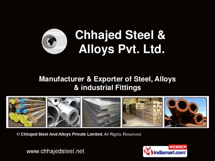 © Chhajed Steel And Alloys Private Limited, All Rights Reserved                    Chhajed Steel &                    Allo...