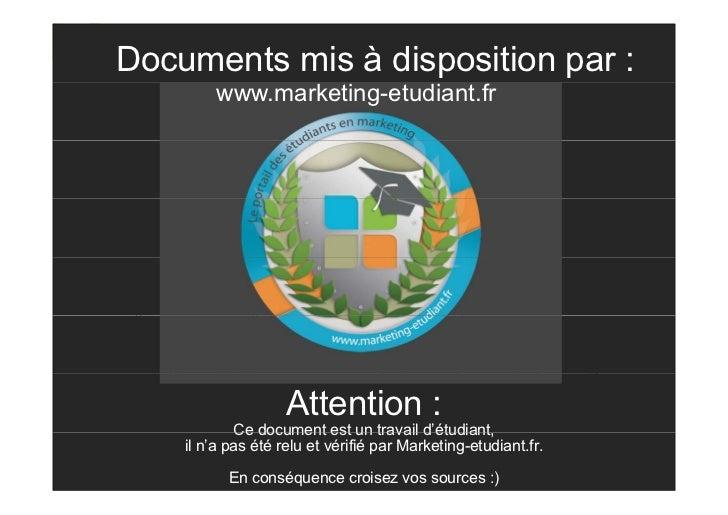 Documents mis à disposition par :              www.marketing-etudiant.frEcueils à éviter  Il ne faut surtout pas sous-esti...