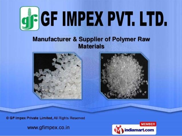 Manufacturer & Supplier of Polymer Raw               Materials