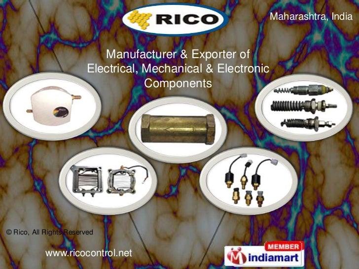 Maharashtra, India                           Manufacturer & Exporter of                        Electrical, Mechanical & El...
