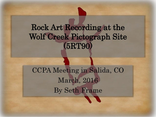 Ccpa Meeting In Salida Co March 2017 By Seth Frame Rock Art Recording At