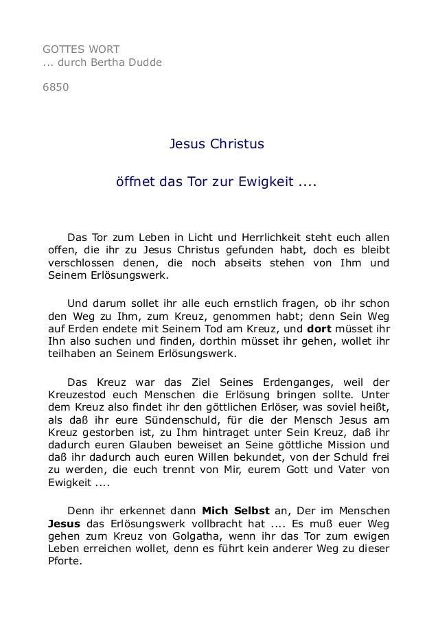 GOTTES WORT  ... durch Bertha Dudde  6850  Jesus Christus  öffnet das Tor zur Ewigkeit ....  Das Tor zum Leben in Licht un...