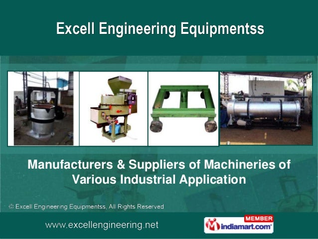 Manufacturers & Suppliers of Machineries of      Various Industrial Application