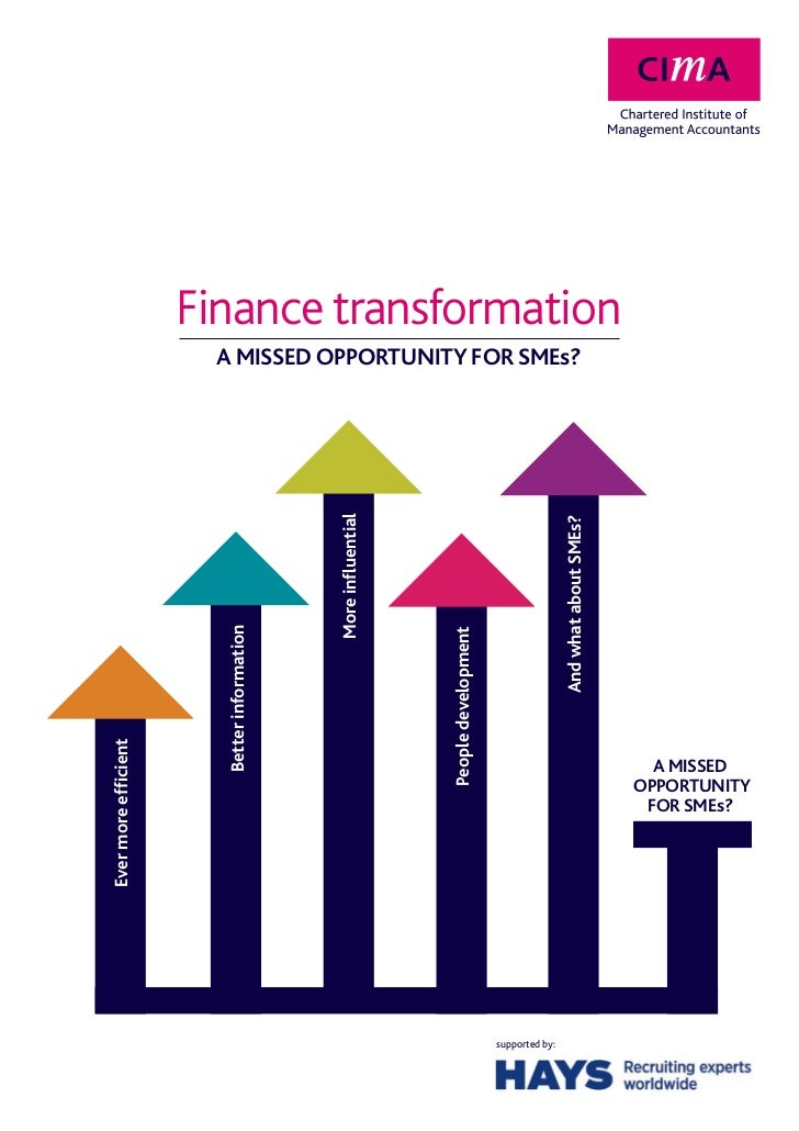 Finance transformation                      A MISSED OPPORTUNITY FOR SMEs?                                            More...