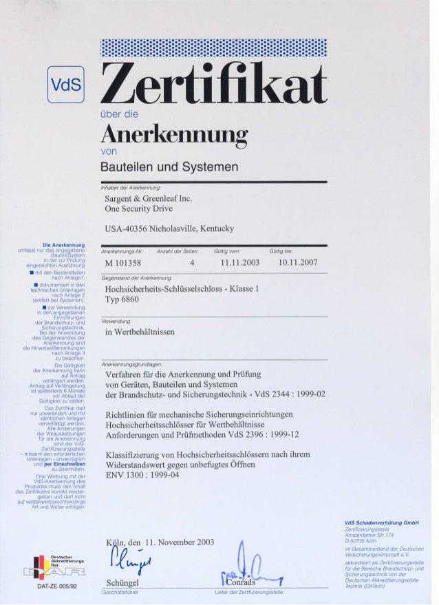 . dokumentiert in den technischen Unterlagen nach Anlage 2 (entfallt bel Systemen), . zur Verwendung in den angegebenen Ei...