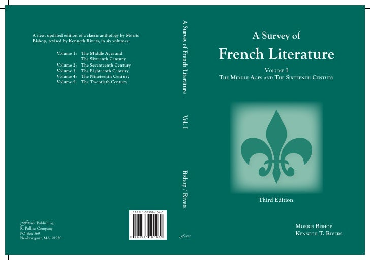 A Survey of French Literature      A new, updated edition of a classic anthology by Morris      Bishop, revised by Kenneth...