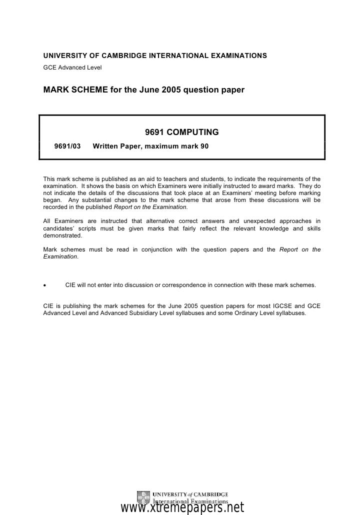 UNIVERSITY OF CAMBRIDGE INTERNATIONAL EXAMINATIONSGCE Advanced LevelMARK SCHEME for the June 2005 question paper          ...