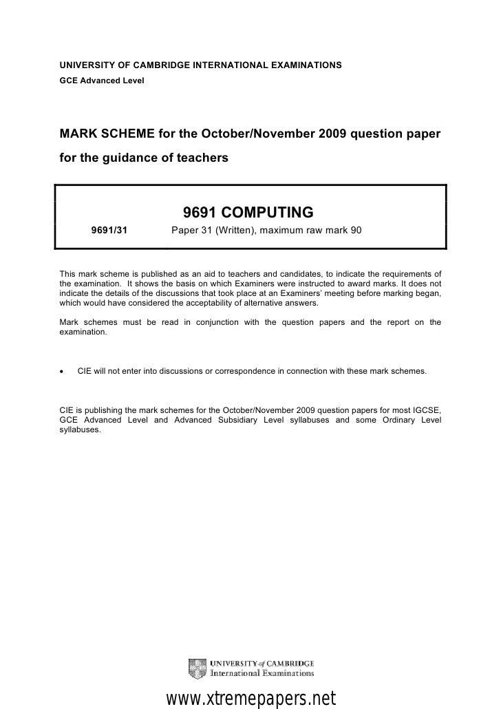 UNIVERSITY OF CAMBRIDGE INTERNATIONAL EXAMINATIONSGCE Advanced LevelMARK SCHEME for the October/November 2009 question pap...
