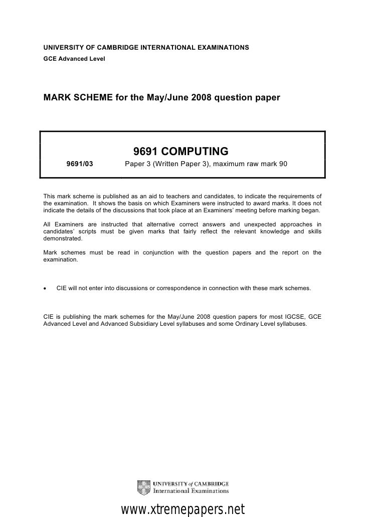 UNIVERSITY OF CAMBRIDGE INTERNATIONAL EXAMINATIONSGCE Advanced LevelMARK SCHEME for the May/June 2008 question paper      ...