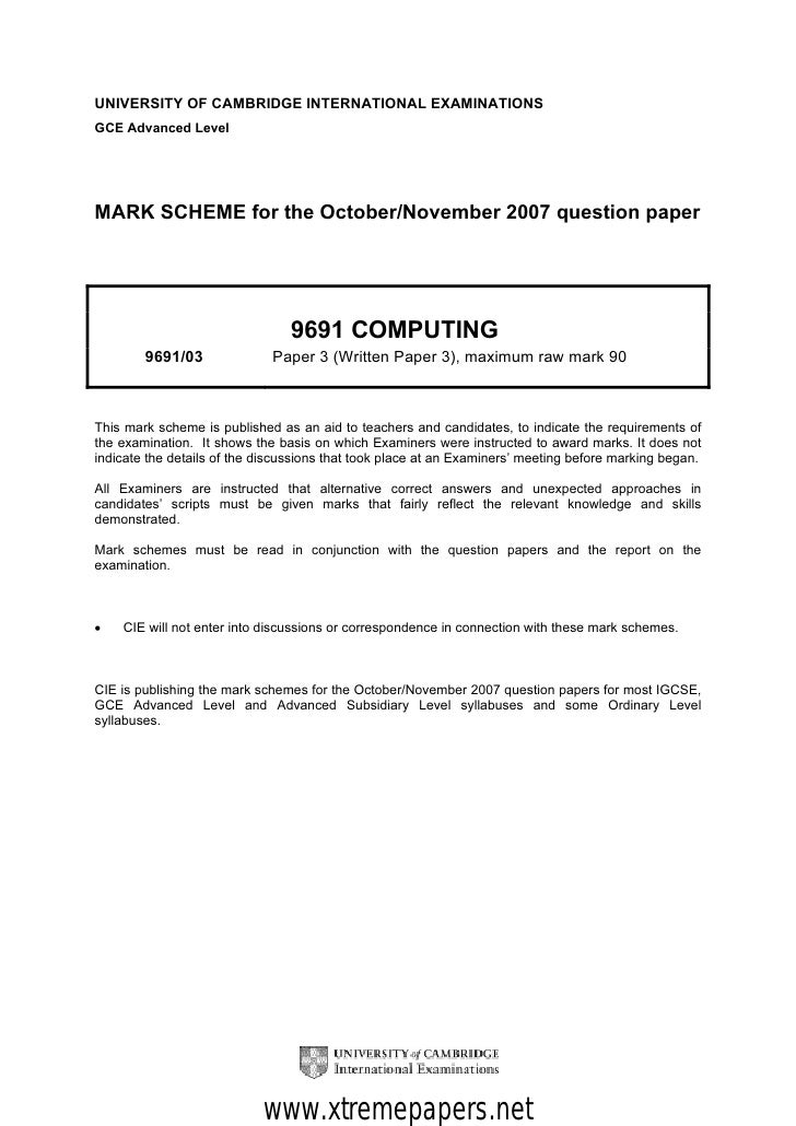 UNIVERSITY OF CAMBRIDGE INTERNATIONAL EXAMINATIONSGCE Advanced LevelMARK SCHEME for the October/November 2007 question pap...