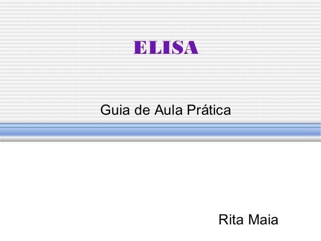 ELISA Guia de Aula Prática Rita Maia