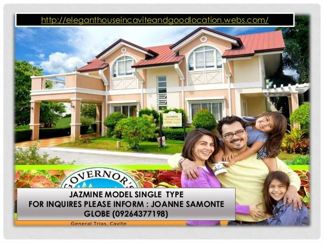 JAZMINE MODEL SINGLE TYPE FOR INQUIRES PLEASE INFORM : JOANNE SAMONTE GLOBE (09264377198) http://eleganthouseincaviteandgo...