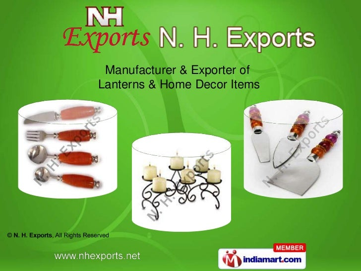Manufacturer & Exporter ofLanterns & Home Decor Items