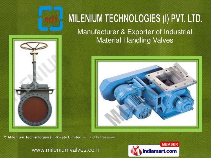 Manufacturer & Exporter of Industrial     Material Handling Valves