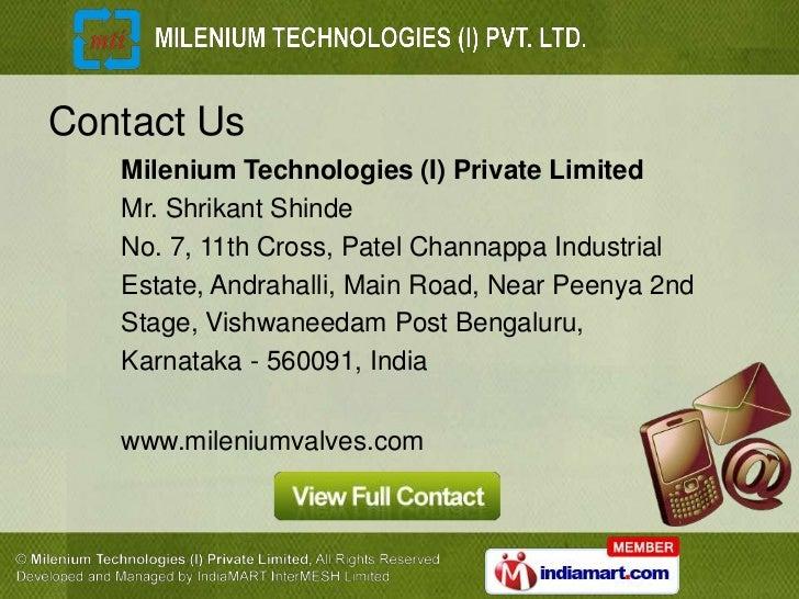 Contact Us   Milenium Technologies (I) Private Limited   Mr. Shrikant Shinde   No. 7, 11th Cross, Patel Channappa Industri...