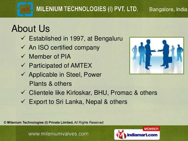 Bangalore, IndiaAbout Us  Established in 1997, at Bengaluru  An ISO certified company  Member of PIA  Participated of ...