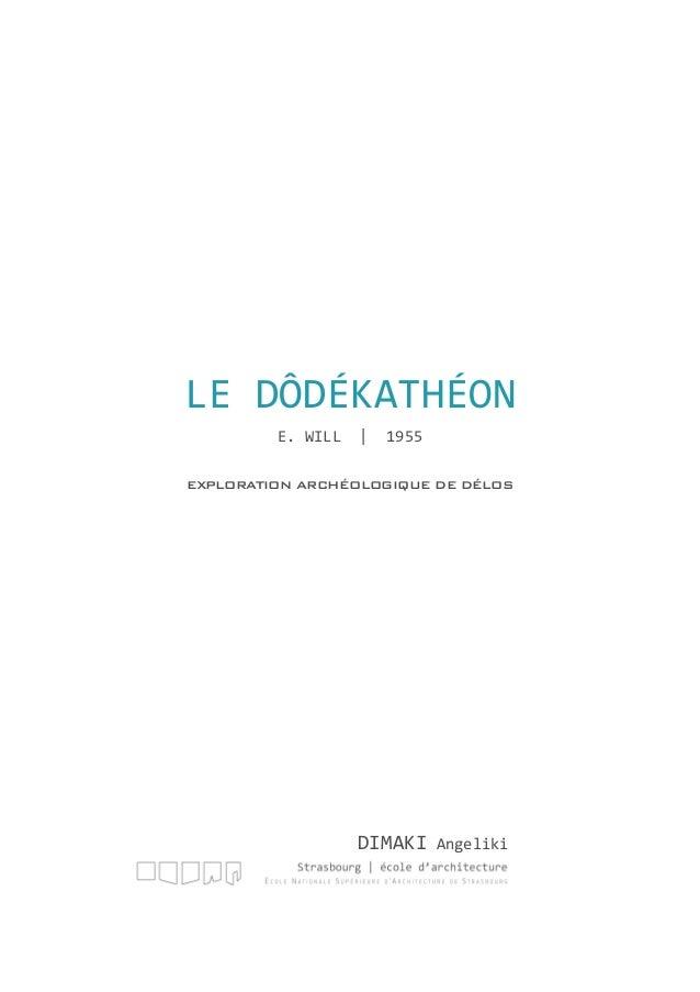DIMAKI Angeliki EXPLORATION ARCHÉOLOGIQUE DE DÉLOS LE DÔDÉKATHÉON E. WILL | 1955