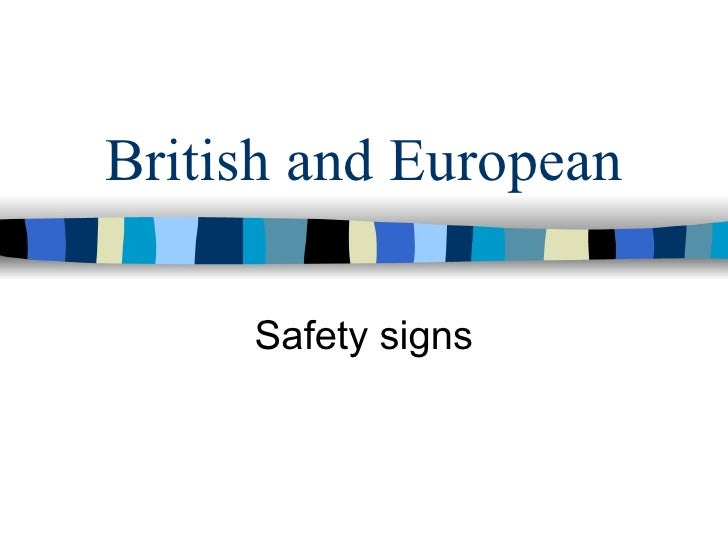 British and European Safety signs